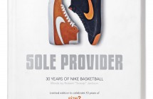 In-store giveaway: Sole Provider – Thirty Years Of Nike Basketball