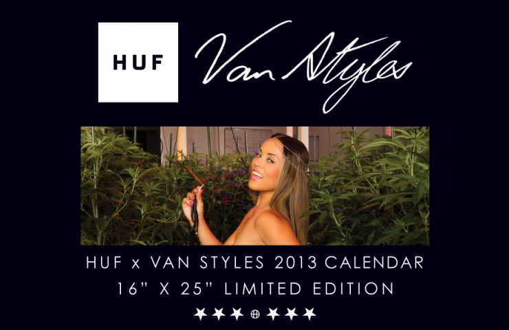 Huf x Van Styles 2013 calendar competion