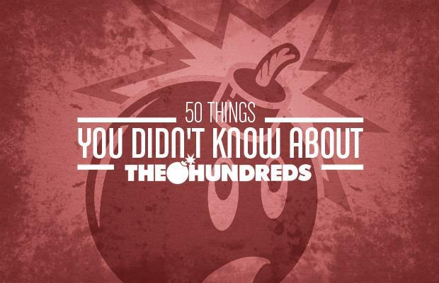 50 things you didn't know about The Hundreds