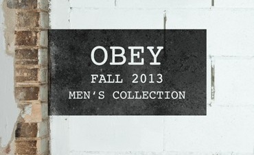 OBEY Autumn 2013 Collection 'Drop 1'