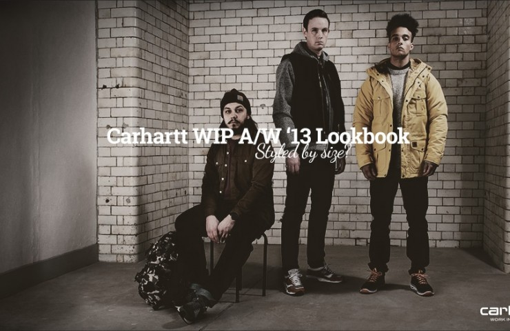 Carhartt WIP A/W '13 Lookbook: Styled by size?