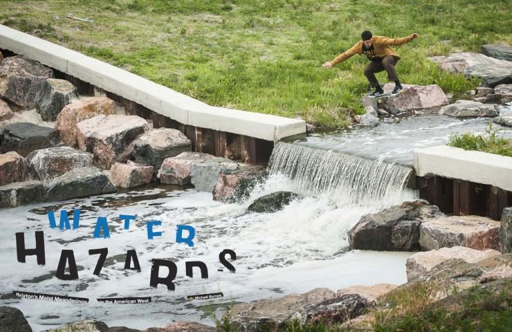 Brixton and Thrasher Magazine Presents 'Water Hazards'
