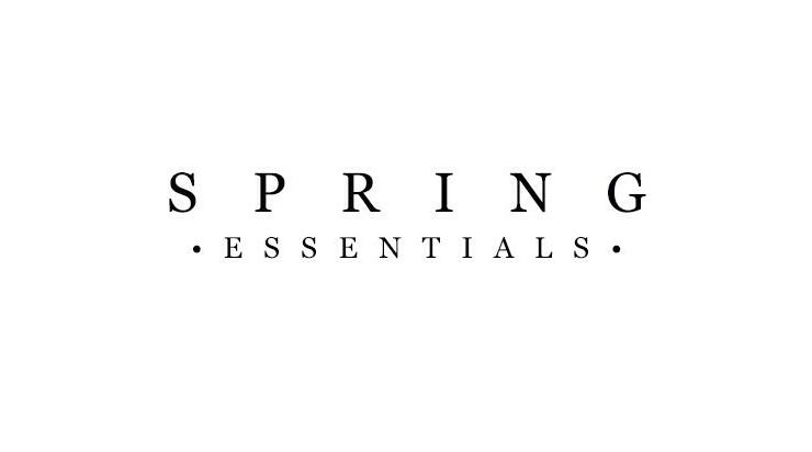 Top 15: Spring Essentials