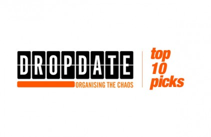 Top 10: The Drop Date Picks