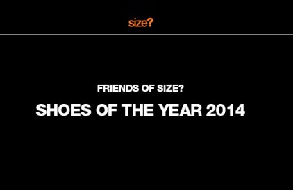 Friends of size? Shoe of the Year 2014.