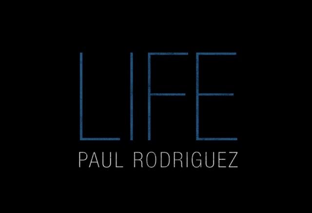 Paul Rodriguez Life: It Takes a Village Episode 4, Part 1 & 2