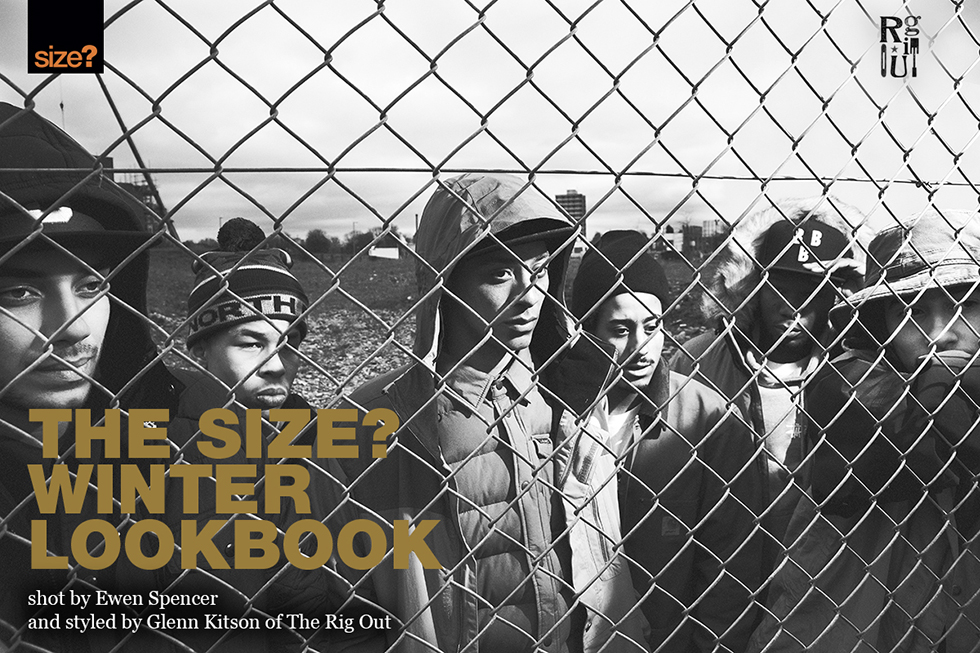 The size? Winter Lookbook – shot by Ewen Spencer & styled by Glenn Kitson of The Rig Out