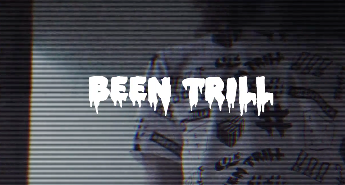 Introducing: BEEN TRILL