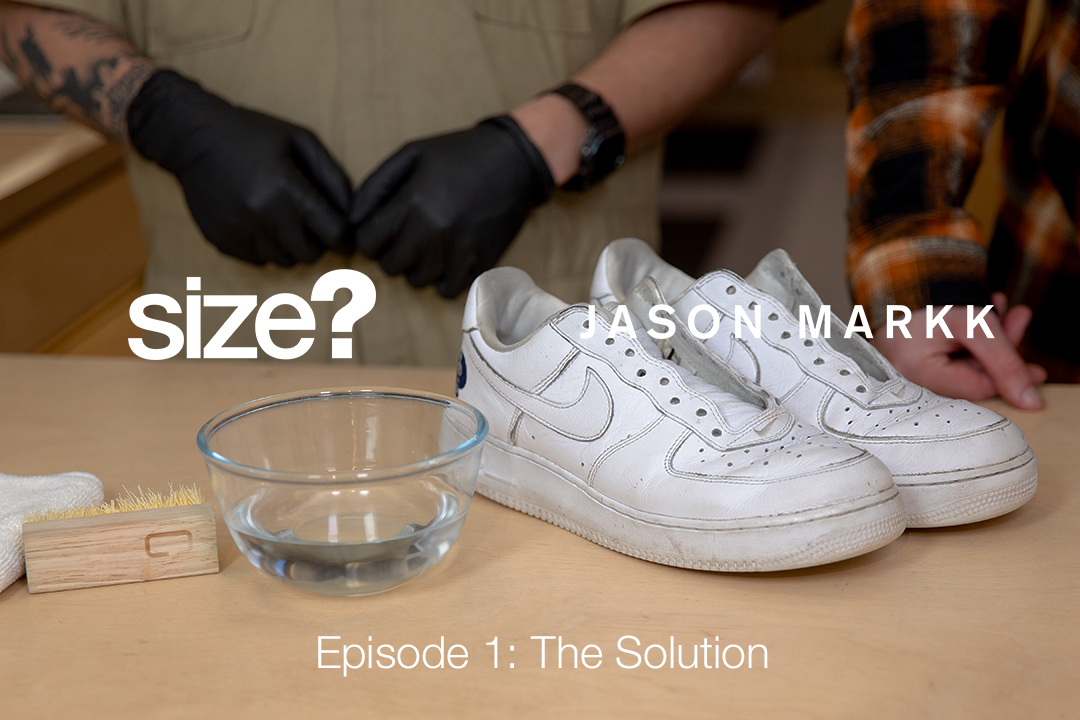 Jason Markk Cleaning Series – Episode 1: The Solution