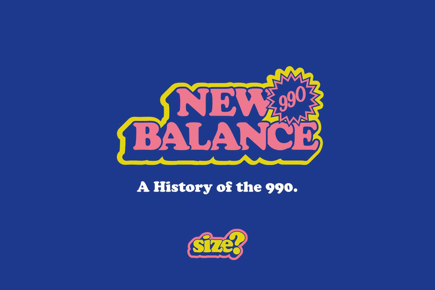 huge discount c7da2 bb375 A Brief History of the New Balance 990 - size? blog