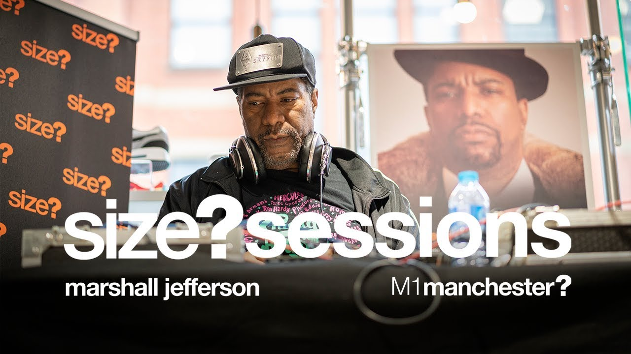 Marshall Jefferson – size? Manchester