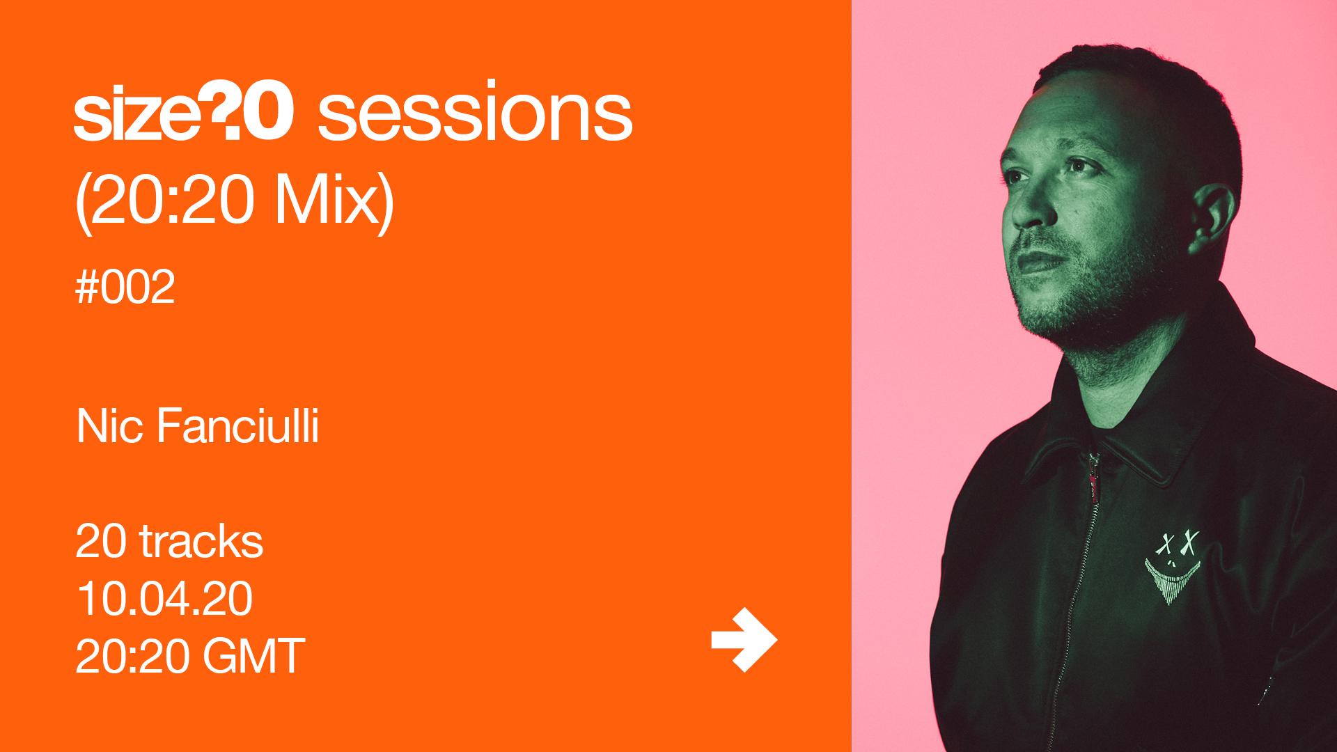 Nic Fanciulli size? sessions (20:20 Mix)