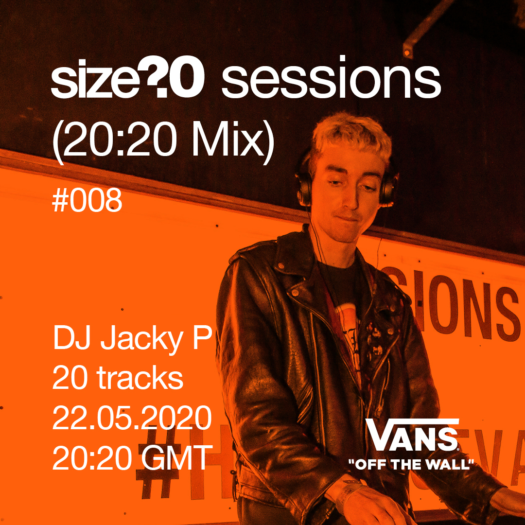 Listen to DJ Jacky P's size? sessions (20:20 Mix) – in association with Vans