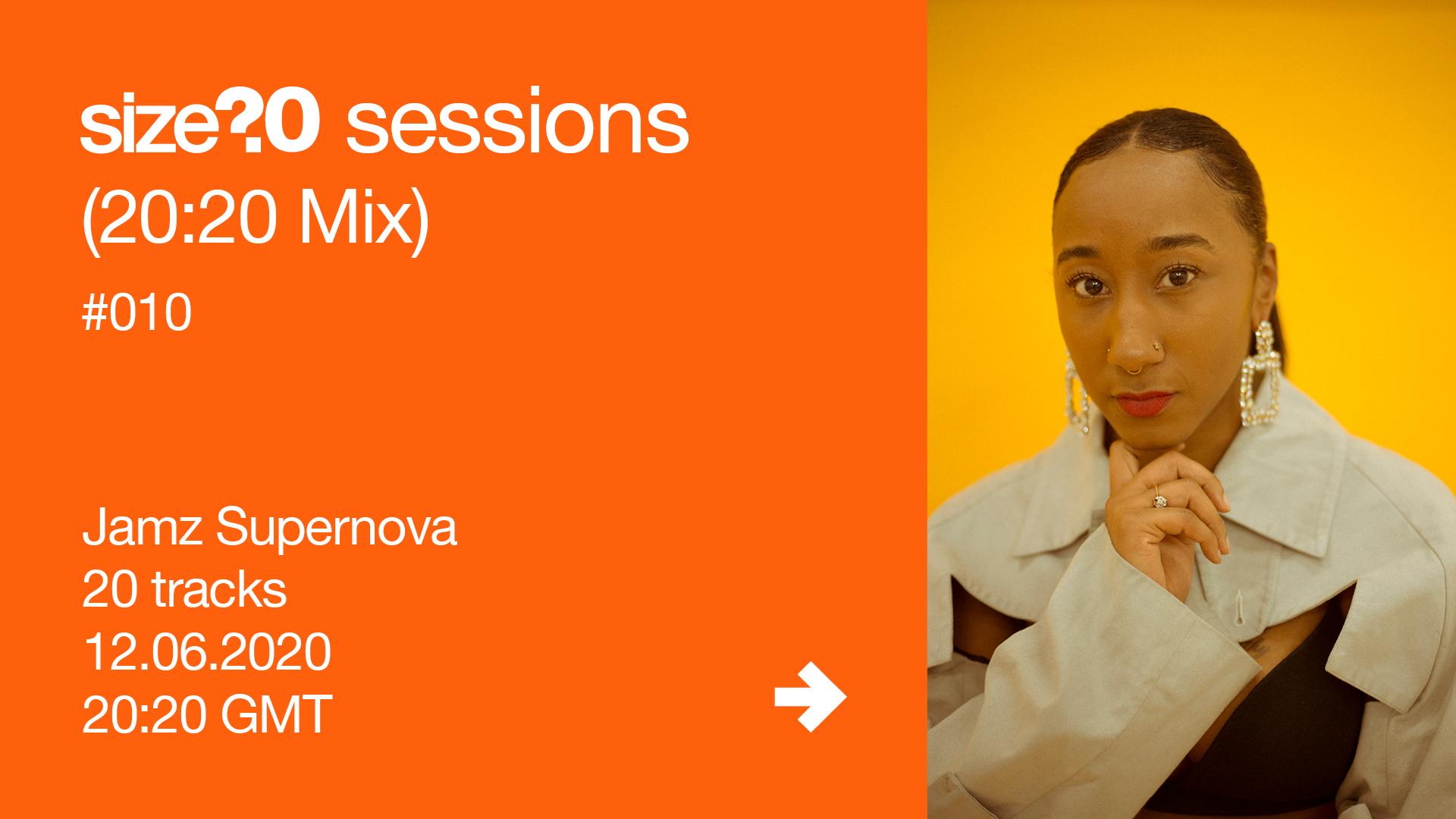 Jamz Supernova size? sessions (20:20 Mix)