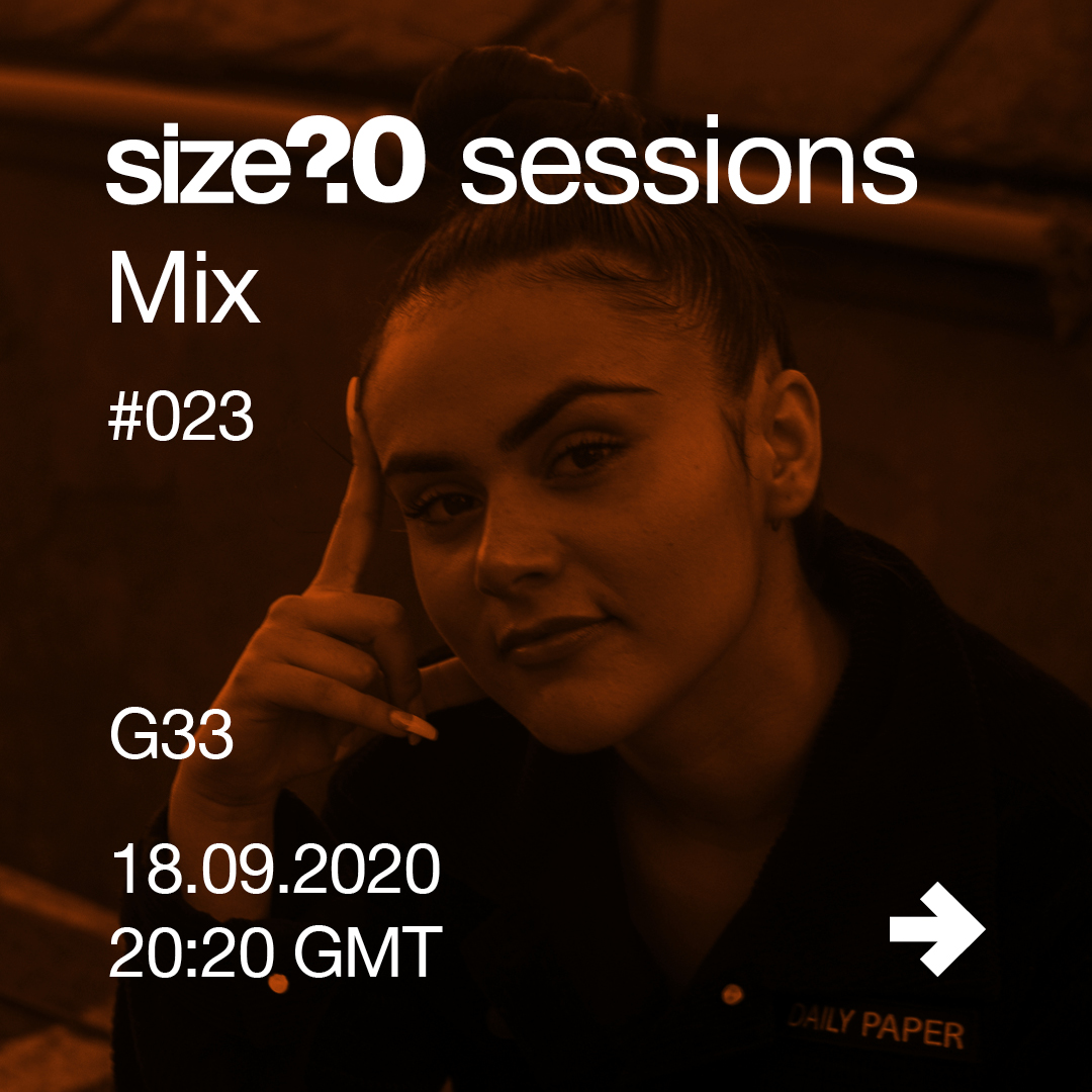 G33 joins us for number 23 in our size? sessions Mix – get to know her better here