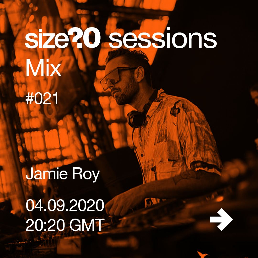 We spoke to Jamie Roy ahead of his size? sessions Mix