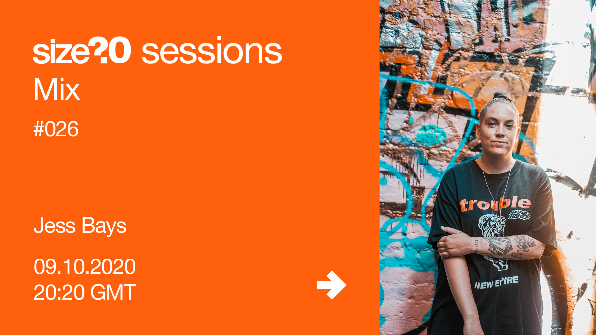 Jess Bays - size? sessions Mix