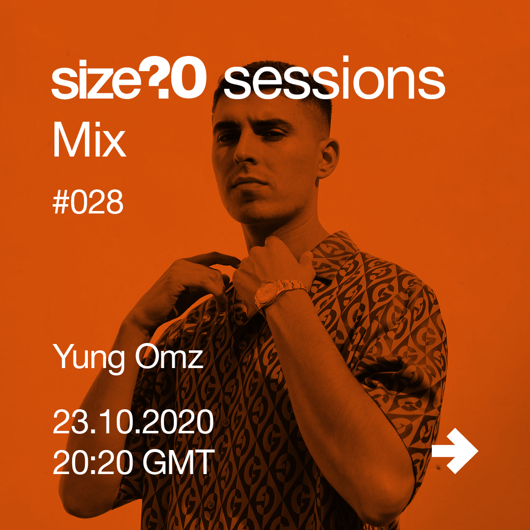 Yung Omz is our 28th size? sessions Mix guest