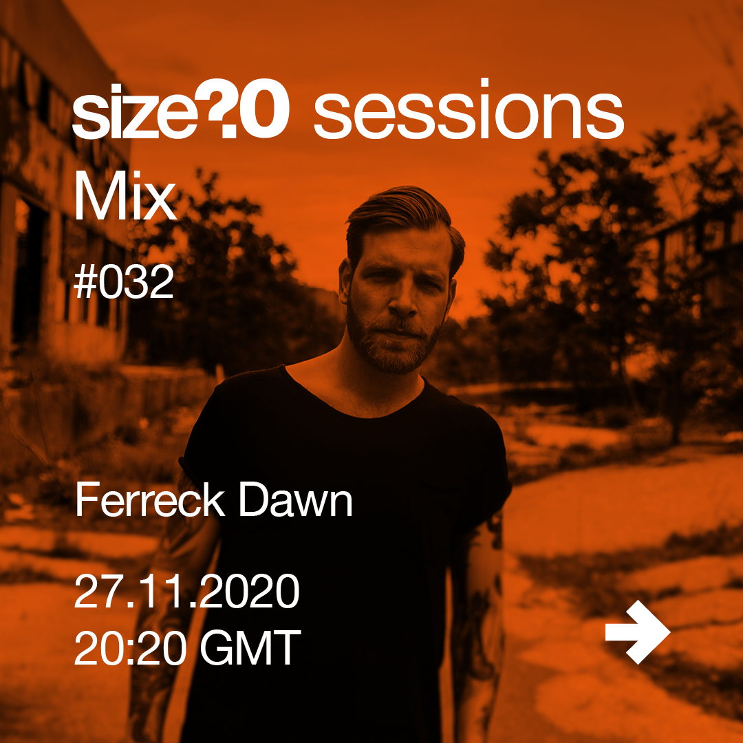 Get to know our 32nd size? session Mix guest Ferreck Dawn