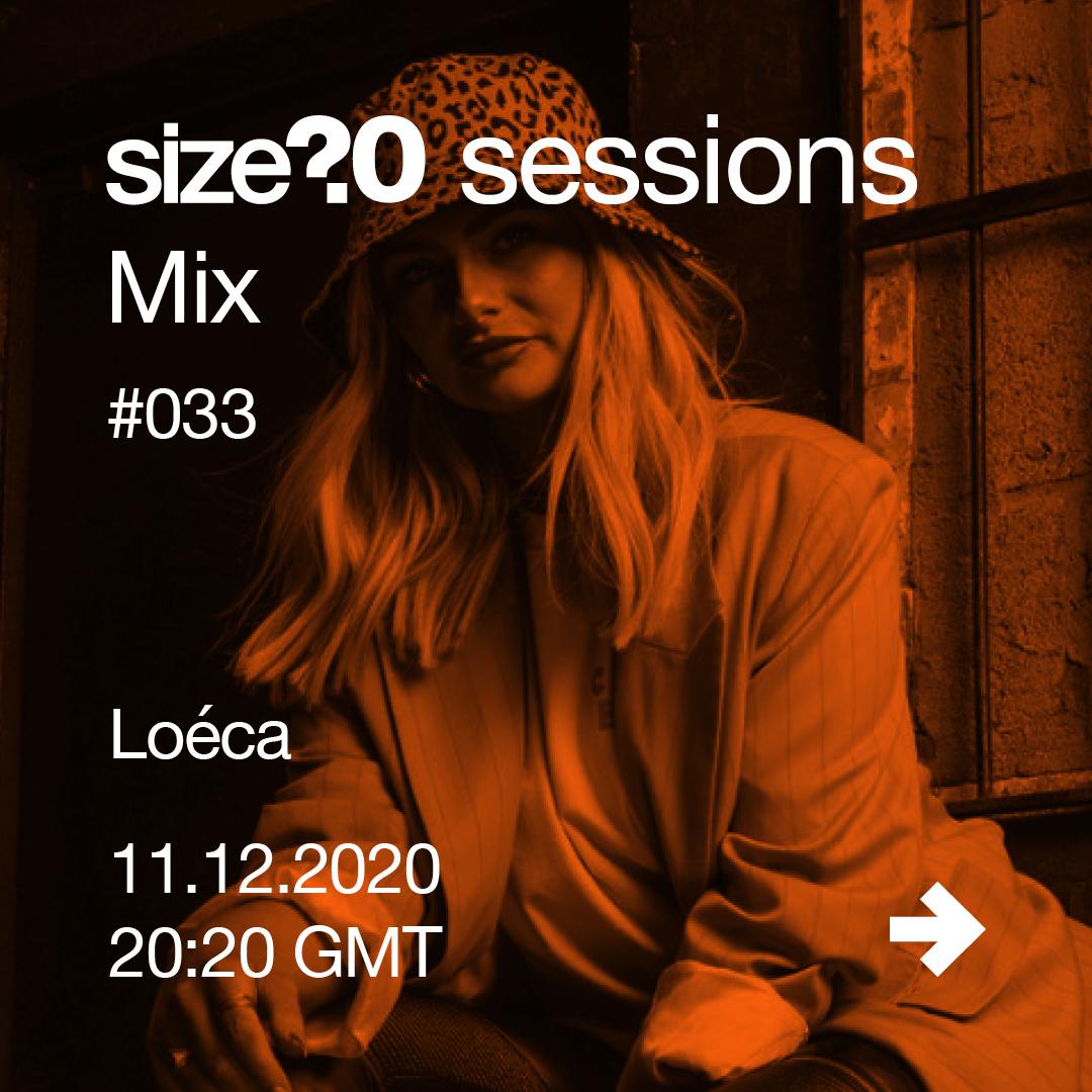 size? sessions Mix Loéca