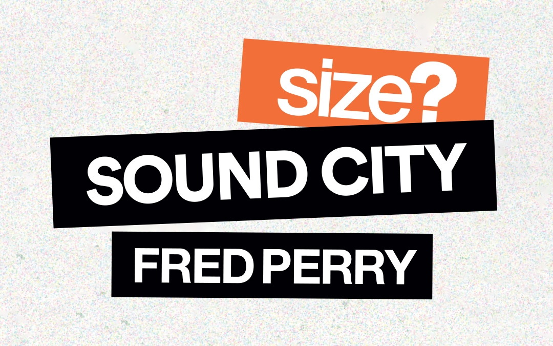 Liverpool Sound City 2021: come see the size? x Fred Perry takeover of the Arts Club